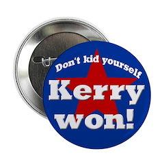 Ten Discount John Kerry Won Buttons