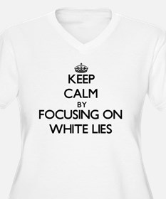 Keep Calm by focusing on White L Plus Size T-Shirt