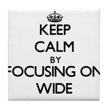 Keep Calm by focusing on Wide Tile Coaster