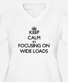 Keep Calm by focusing on Wide Lo Plus Size T-Shirt