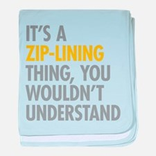 Its A Zip-Lining Thing baby blanket