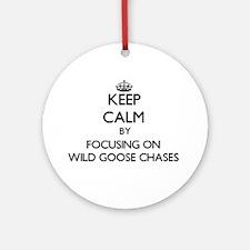 Keep Calm by focusing on Wild Goo Ornament (Round)