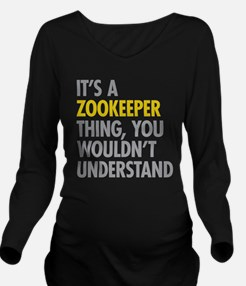 Its A Zookeeper Thin Long Sleeve Maternity T-Shirt