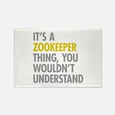 Its A Zookeeper Thing Rectangle Magnet
