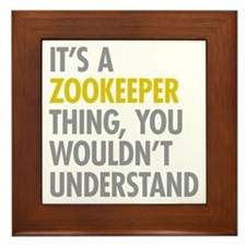 Its A Zookeeper Thing Framed Tile