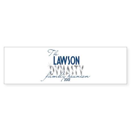 LAWSON dynasty Bumper Sticker