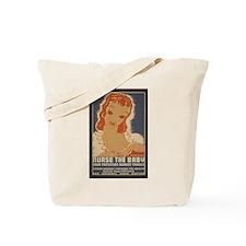 Nurse the Baby WPA Tote Bag