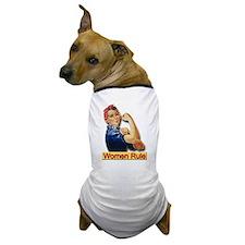 Women Rule Dog T-Shirt