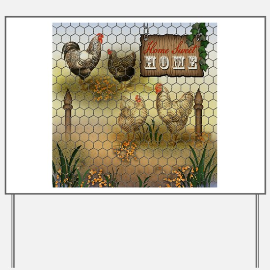 Home Sweet Home Chickens and Roosters Yard Sign