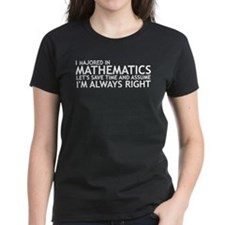 I Majored In Mathematics Tee