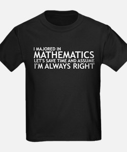 I Majored In Mathematics T