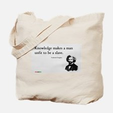 Frederick Douglas - Unfit to be a Slave Tote Bag