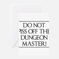 Do not piss off the dungeon master! Greeting Cards