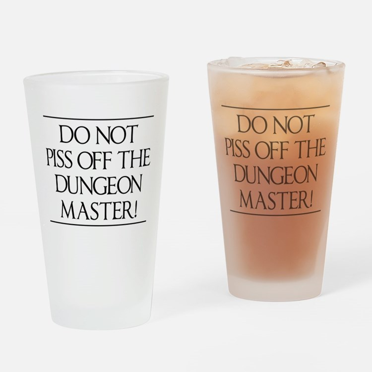 Do not piss off the dungeon master! Drinking Glass