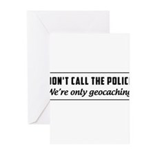 Don't call the police we're only geocaching Greeti