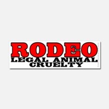 Rodeo Legal animal cruelty - Car Magnet 10 x 3