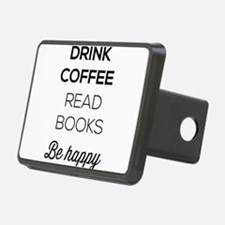 Drink coffee read books be happy Hitch Cover