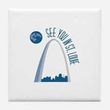 See You In St.Loue Tile Coaster