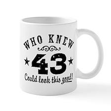 Funny 43rd Birthday Mug