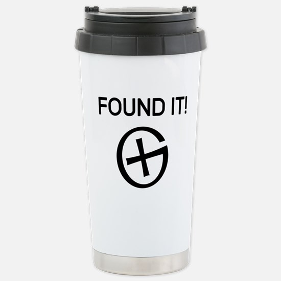 Found it cache Travel Mug