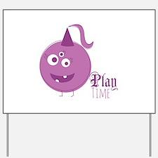 Plan Time Yard Sign