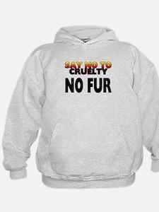 Say no to cruelty. No fur - Hoodie