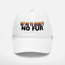 Say no to cruelty. No fur - Baseball Baseball Cap