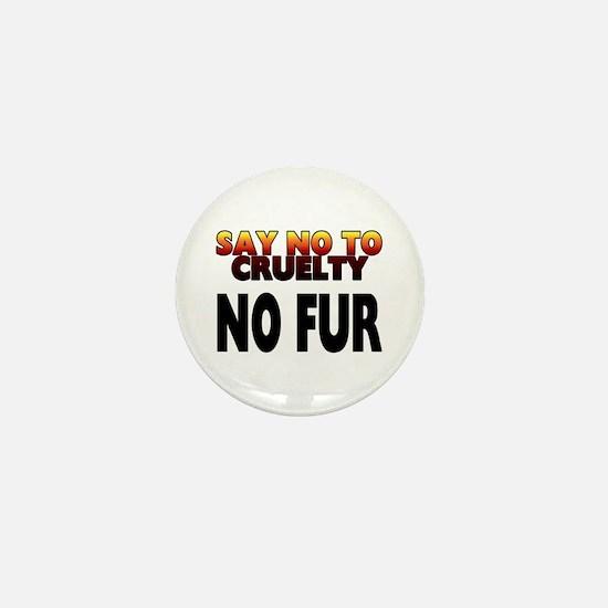 Say no to cruelty. No fur - Mini Button