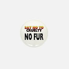 Say no to cruelty. No fur - Mini Button (100 pack)