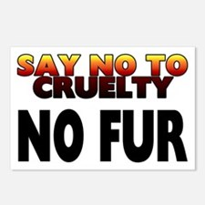 Say no to cruelty. No fur Postcards (Package of 8)
