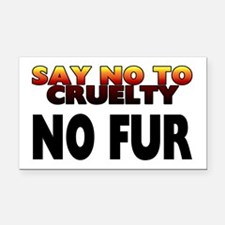 Say no to cruelty. No fur - Rectangle Car Magnet