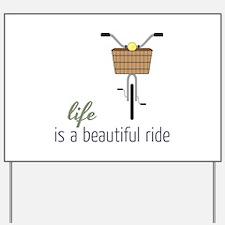 Beautiful Ride Yard Sign