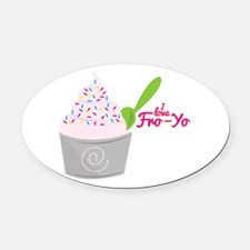 I Love Fro-Yo Oval Car Magnet