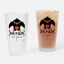 No Pain, No Gain Drinking Glass