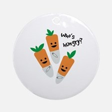 Who's Hungry? Ornament (Round)