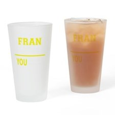 Cute Fran Drinking Glass