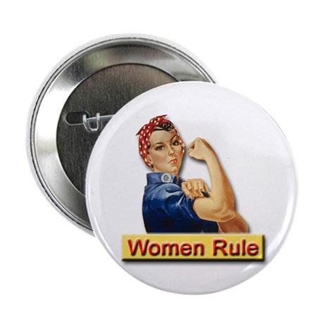 """Women Rule 2.25"""" Button (10 pack) for Strong Women"""