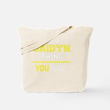 Cute Jaidyn Tote Bag