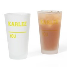 Funny Karlee Drinking Glass