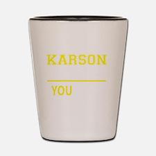 Funny Karson Shot Glass