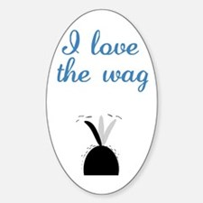 Love the Wag Decal