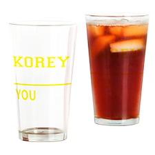 Funny Korey Drinking Glass