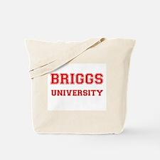 BRIGGS UNIVERSITY Tote Bag