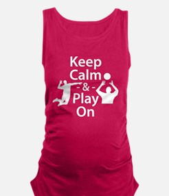 Keep Calm and Play On (Volleyball) Maternity Tank