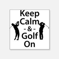 Keep Calm and Golf On Sticker