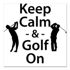 "Keep Calm and Golf On Square Car Magnet 3"" x 3"""
