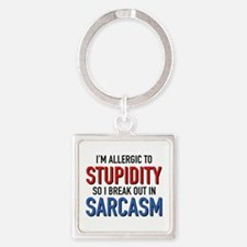 I'm Allergic To Stupidity Square Keychain