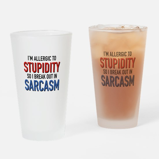 I'm Allergic To Stupidity Drinking Glass