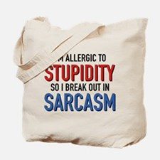 I'm Allergic To Stupidity Tote Bag