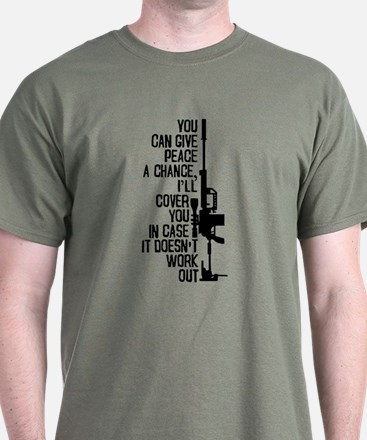 You Can Give Peace A Chance T-Shirt